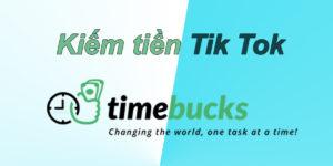 Kiếm tiền tiktok trên timebucks