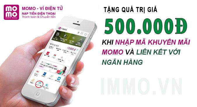 Nhập mã khuyến mãi MoMo và liên kết ngân hàng có ngay quà tặng trị giá 500.000đ